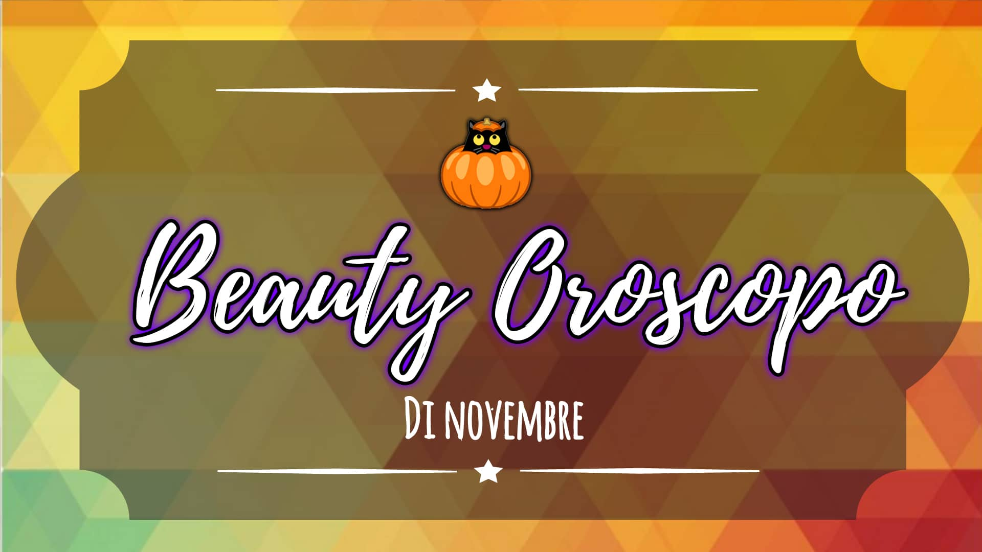 Il Beauty Oroscopo di Novembre