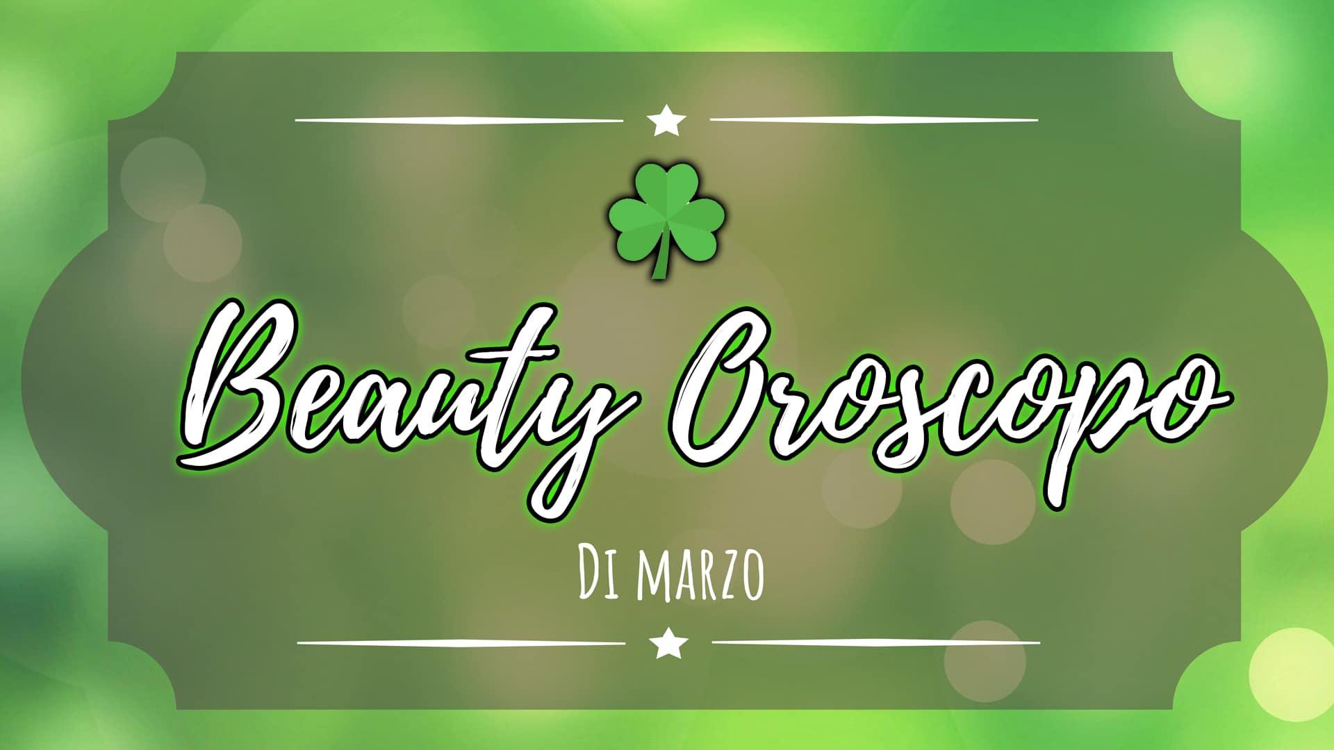 beauty-oroscopo-marzo-2018-cover