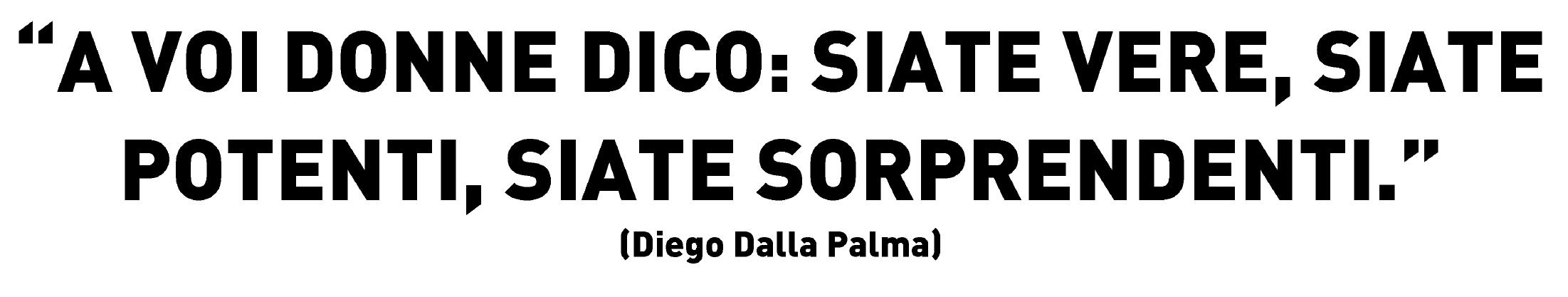You Are Bellissima e il messaggio di Diego Della Palma dedicato alle donne
