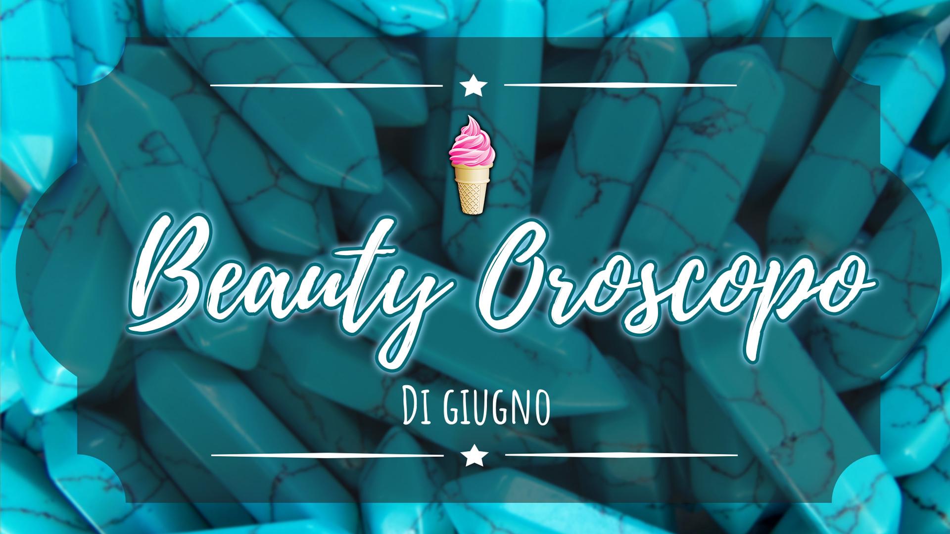 beauty-oroscopo-giugno-about-beauty-cover