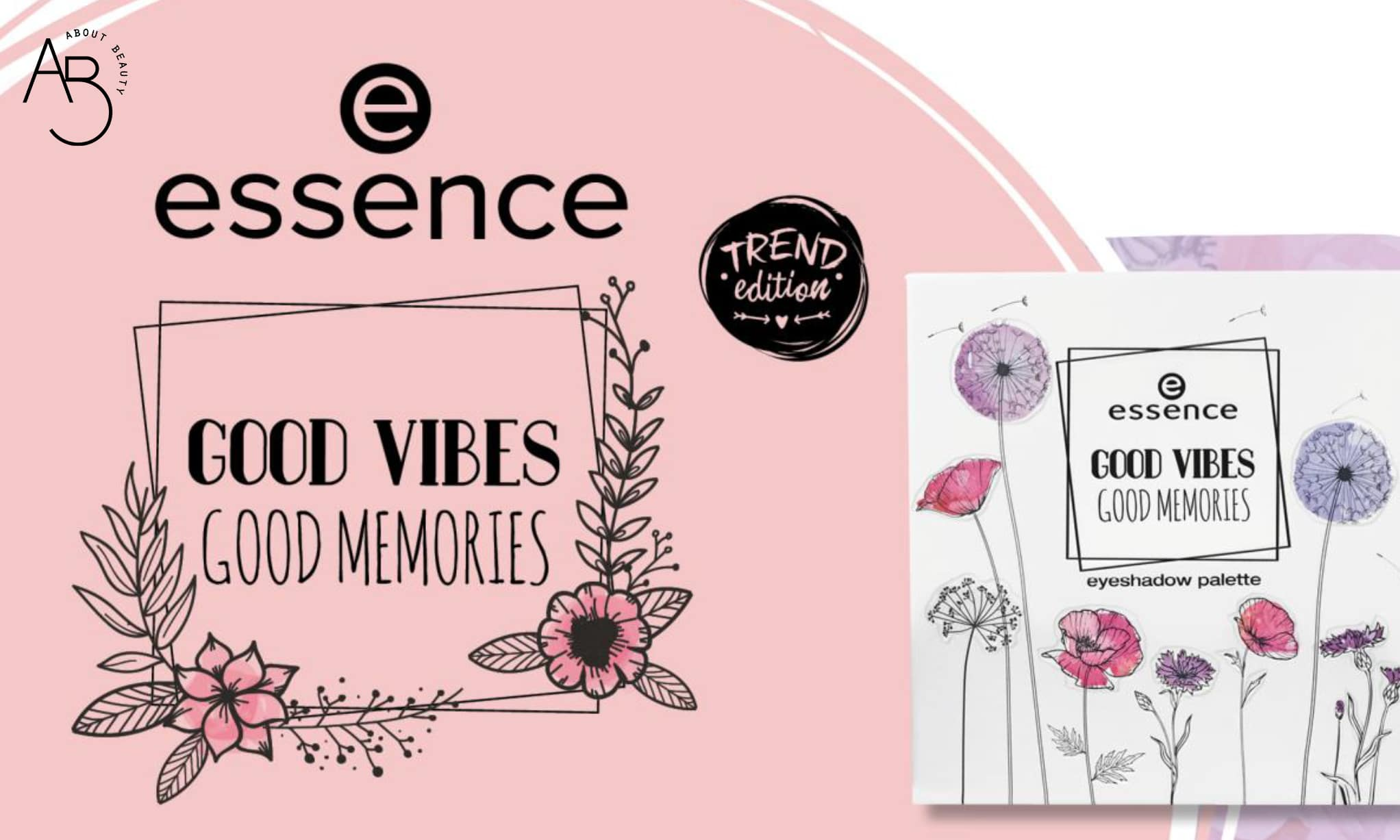 Essence Good Vibes Good Memories - Info, review, recensione, data uscita, dove acquistare, swatch, opinioni - About Beauty logo